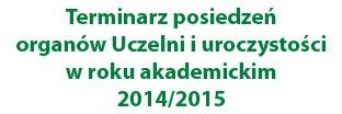 Baner przekierowujący na linki z terminarzami posiedzeń organów Uczelni i uroczystości